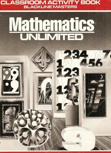 Mathematics Unlimited: Classroom Activity Book Blackline Masters: Francis Skip Fennell,
