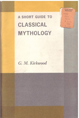 9780030088650: A Short Guide to Classical Mythology