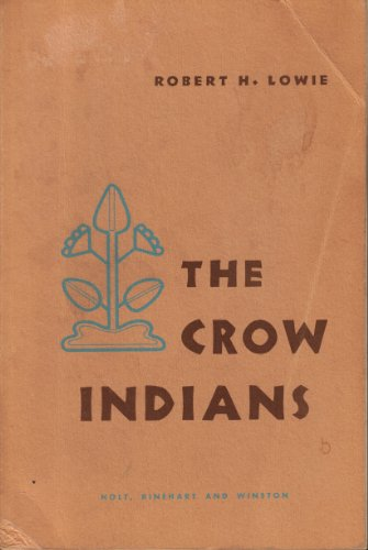 9780030090400: The Crow Indians