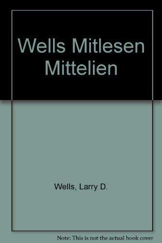 9780030091278: Wells Mitlesen Mittelien