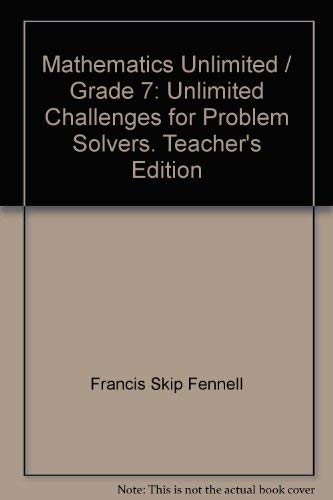 9780030092091: Mathematics Unlimited / Grade 7: Unlimited Challenges for Problem Solvers. Teacher's Edition