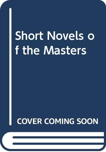 9780030092305: Short Novels of the Masters
