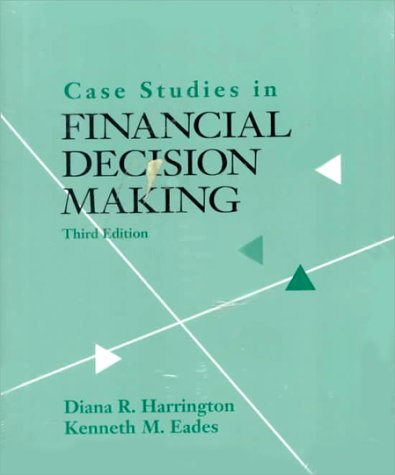 9780030092527: Case Studies in Financial Decision Making