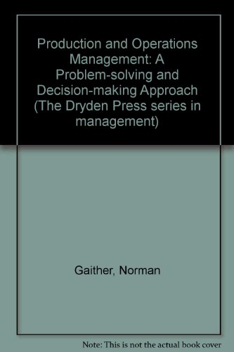 9780030092947: Production and Operations Management: A Problem-solving and Decision-making Approach