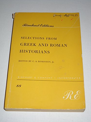 9780030094255: Selections from Greek and Roman Historians
