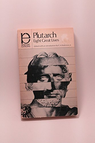 Plutarch - Eight Great Lives
