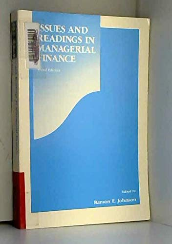 Issues and Readings in Managerial Finance (Dryden: Johnson, Ramon E.