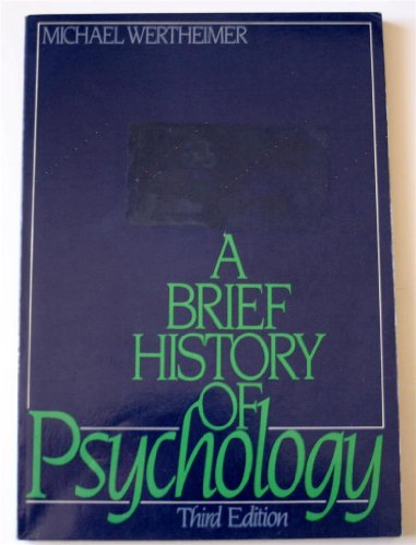 9780030095047: A Brief History of Psychology