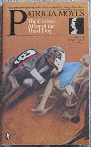 9780030095344: The curious affair of the third dog (An Inspector Henry Tibbett mystery)