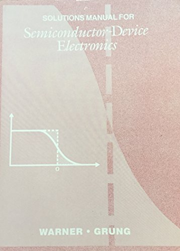 9780030095627: Semiconductor-Device Electronics Solutions Manual