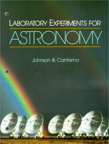 Laboratory Experiments for Astronomy: Johnson, Paul