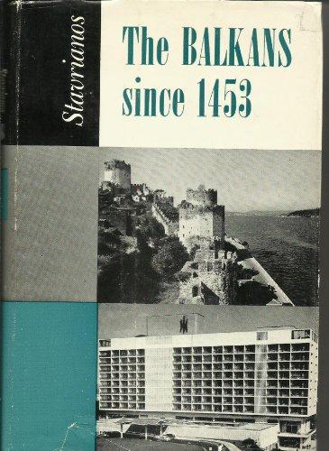 9780030096853: Balkans Since 1453 (Rinehart books in European history)