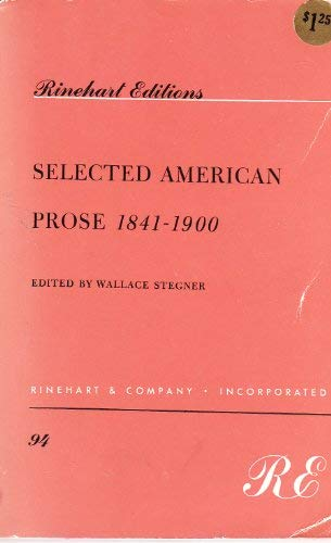 9780030096907: Selected American Prose, 1841-1900