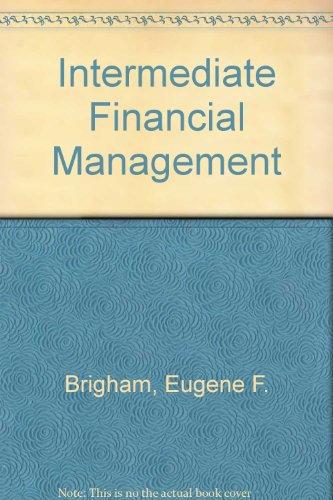 Intermediate Financial Management (The Dryden Press series: Eugene F. Brigham;