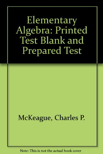 9780030097836: Elementary Algebra: Printed Test Blank and Prepared Test