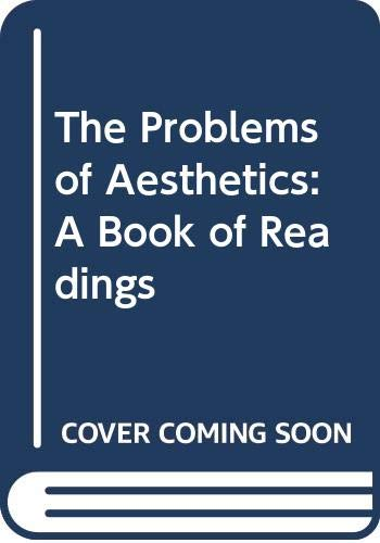 9780030098451: The Problems of Aesthetics:A Book of Readings