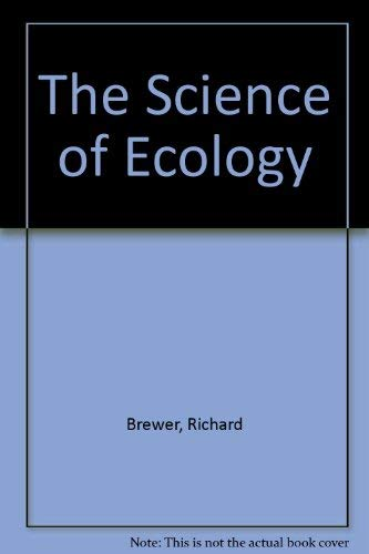 9780030099441: The Science of Ecology