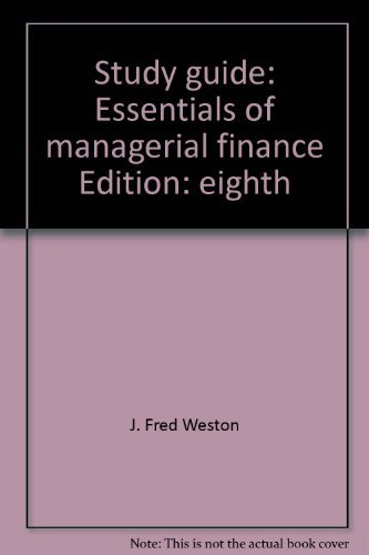 9780030099632: Study guide: Essentials of managerial finance