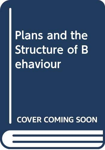 9780030100758: Plans and the Structure of Behaviour