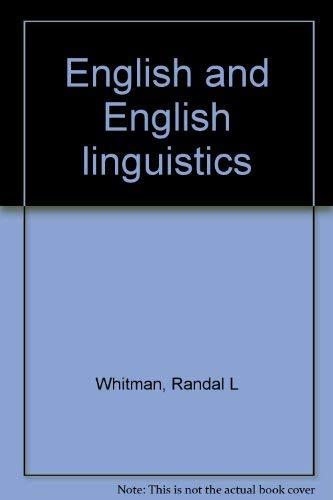 English and English linguistics: Whitman, Randal L