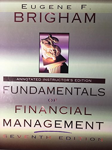 9780030104244: Fundamentals of Financial Management: Annotated Instructor's Edition