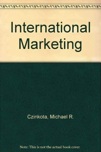 International Marketing: Michael R. Czinkota;