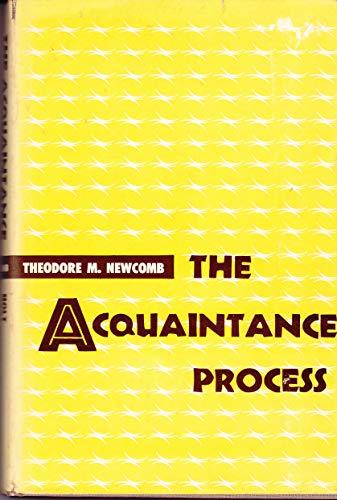 9780030105203: The Acquaintance Process