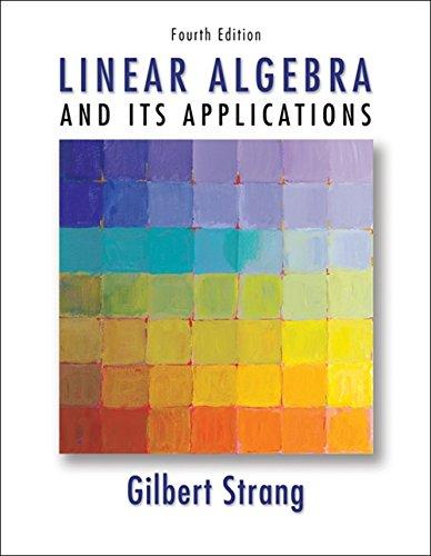 Linear Algebra and Its Applications by Strang,: Gilbert Strang