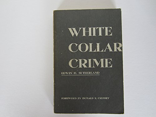 9780030106453: White Collar Crime: The Uncut Version