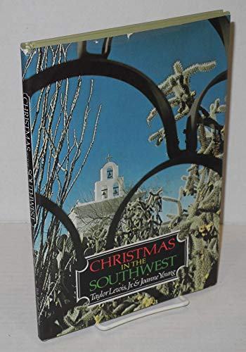 Christmas In the Southwest (SIGNED): Young, Joanne