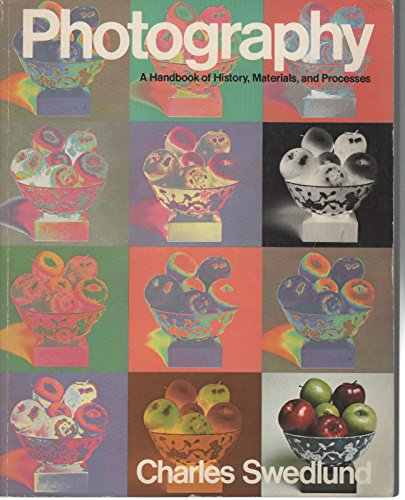 9780030107511: Photography: a handbook of history, materials, and processes