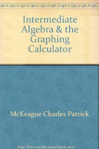 9780030107726: Intermediate Algebra & the Graphing Calculator