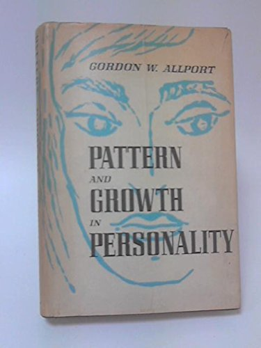 9780030108105: Pattern and Growth in Personality