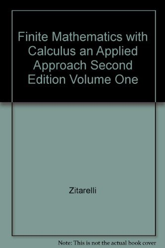 Finite Mathematics with Calculus an Applied Approach: Zitarelli