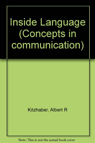 9780030108266: Inside Language (Concepts in communication)