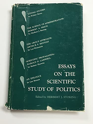 9780030108556: Essays on the Scientific Study of Politics