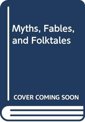 Myths, Fables, and Folktales: Albert R. Kitzhaber