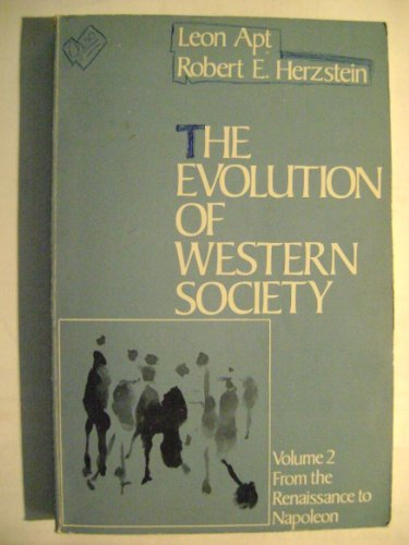 9780030109867: The Evolution of Western Society: Volume II From the Renaissance to Napoleon