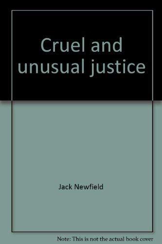 9780030110412: Cruel and unusual justice