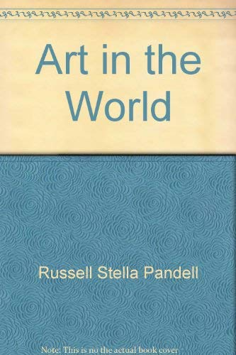 9780030110511: Art in the world