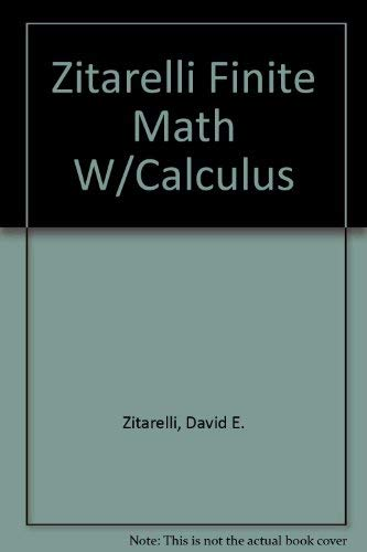 9780030112744: Zitarelli Finite Math W/Calculus