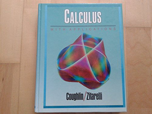 9780030112836: Calculus With Applications