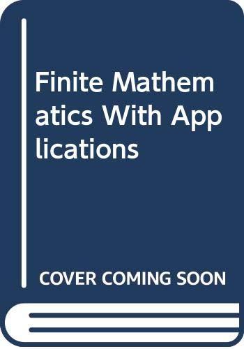 9780030112928: Finite Mathematics With Applications