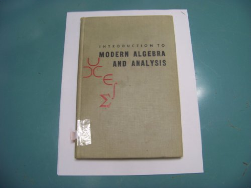 9780030113154: Introduction to Modern Algebra and Analysis