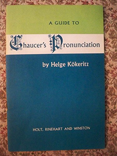 9780030113758: A Guide to Chaucer's Pronunciation