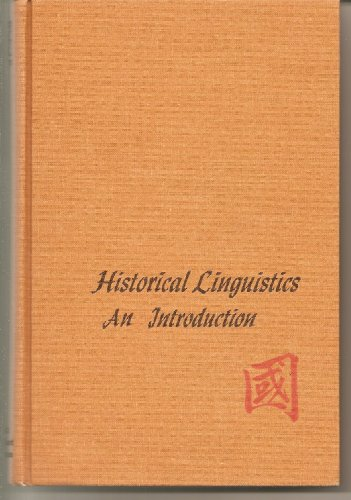 9780030114304: Historical Linguistics: An Introduction