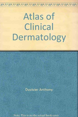 9780030114434: Atlas of Clinical Dermatology