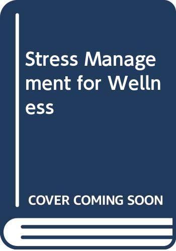 9780030114748: Stress Management for Wellness