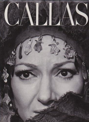 9780030114861: Callas: The Art and the Life