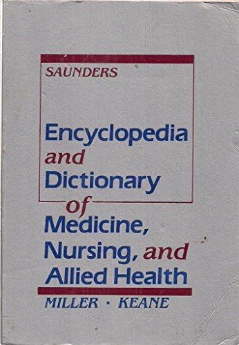 9780030115073: Encyclopedia and dictionary of medicine, nursing, and allied health